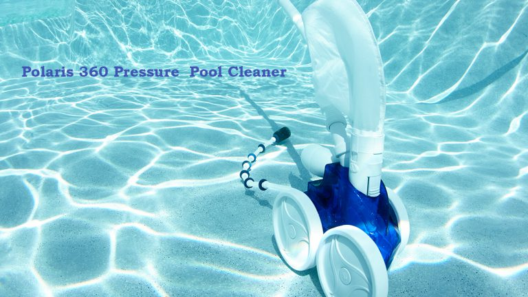 Clear water polaris 360 pressure Pool Cleaner